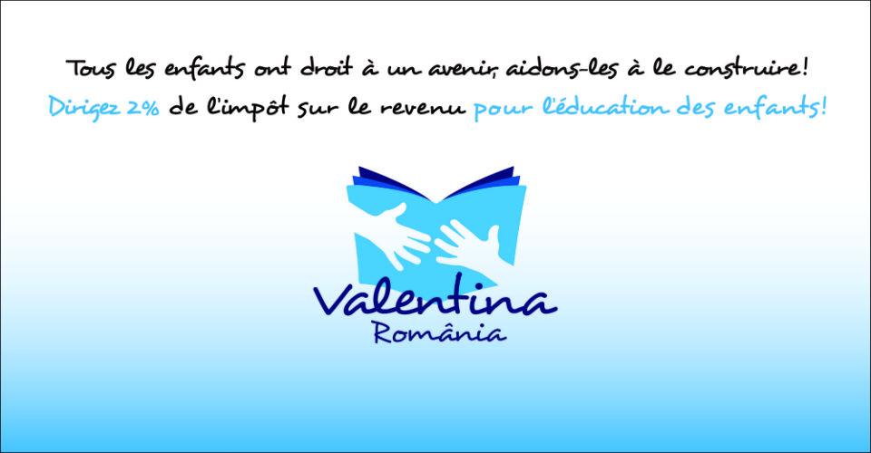 Plătindu-vă taxele, alegeti să ajuți  fundatia Valentina !